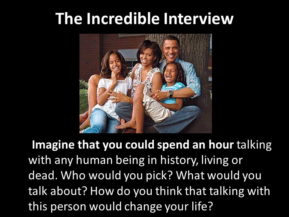 The Incredible Interview