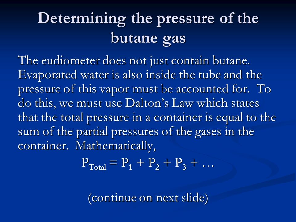 Determining the pressure of the butane gas