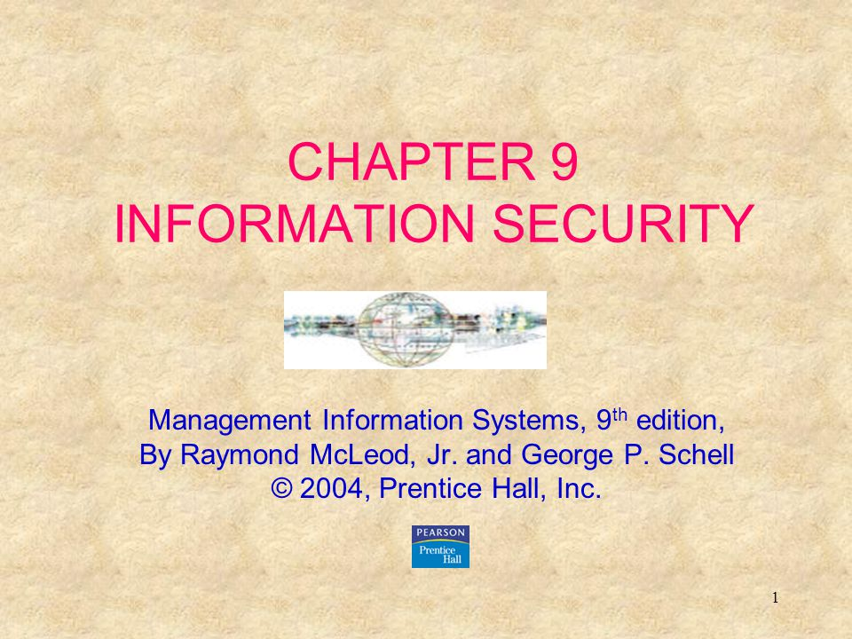 CHAPTER 9 INFORMATION SECURITY
