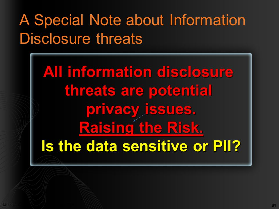 A Special Note about Information Disclosure threats