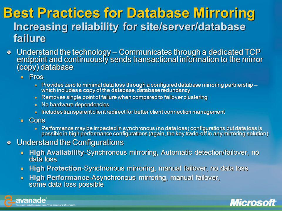 Best Practices for Database Mirroring Increasing reliability for site/server/database failure
