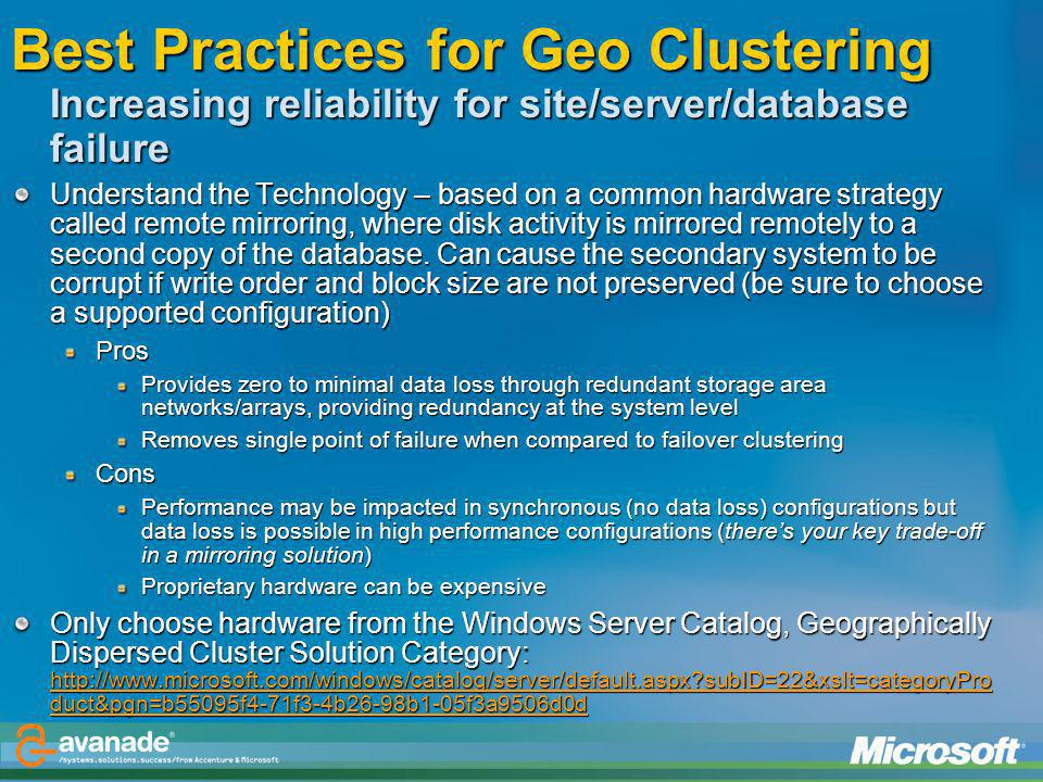 Best Practices for Geo Clustering Increasing reliability for site/server/database failure