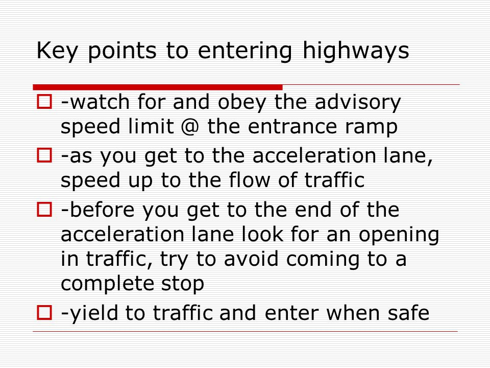 Key points to entering highways