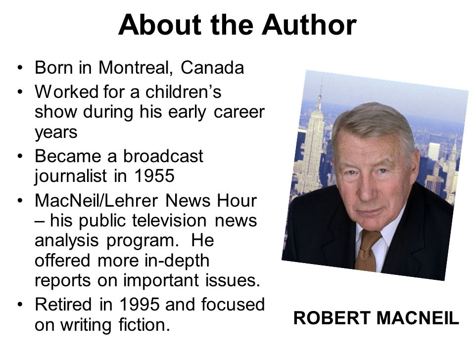 About the Author Born in Montreal, Canada