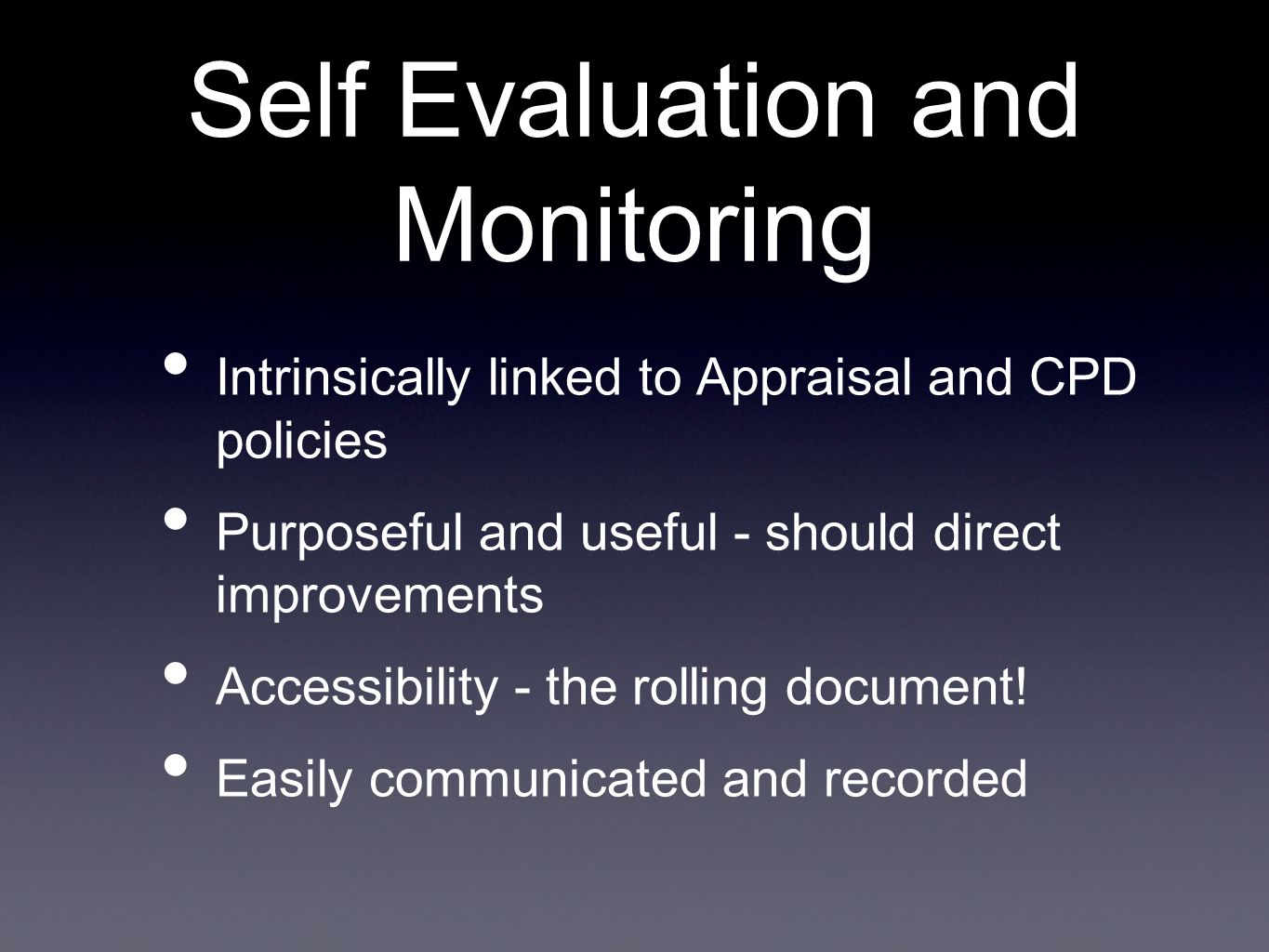 Self Evaluation and Monitoring