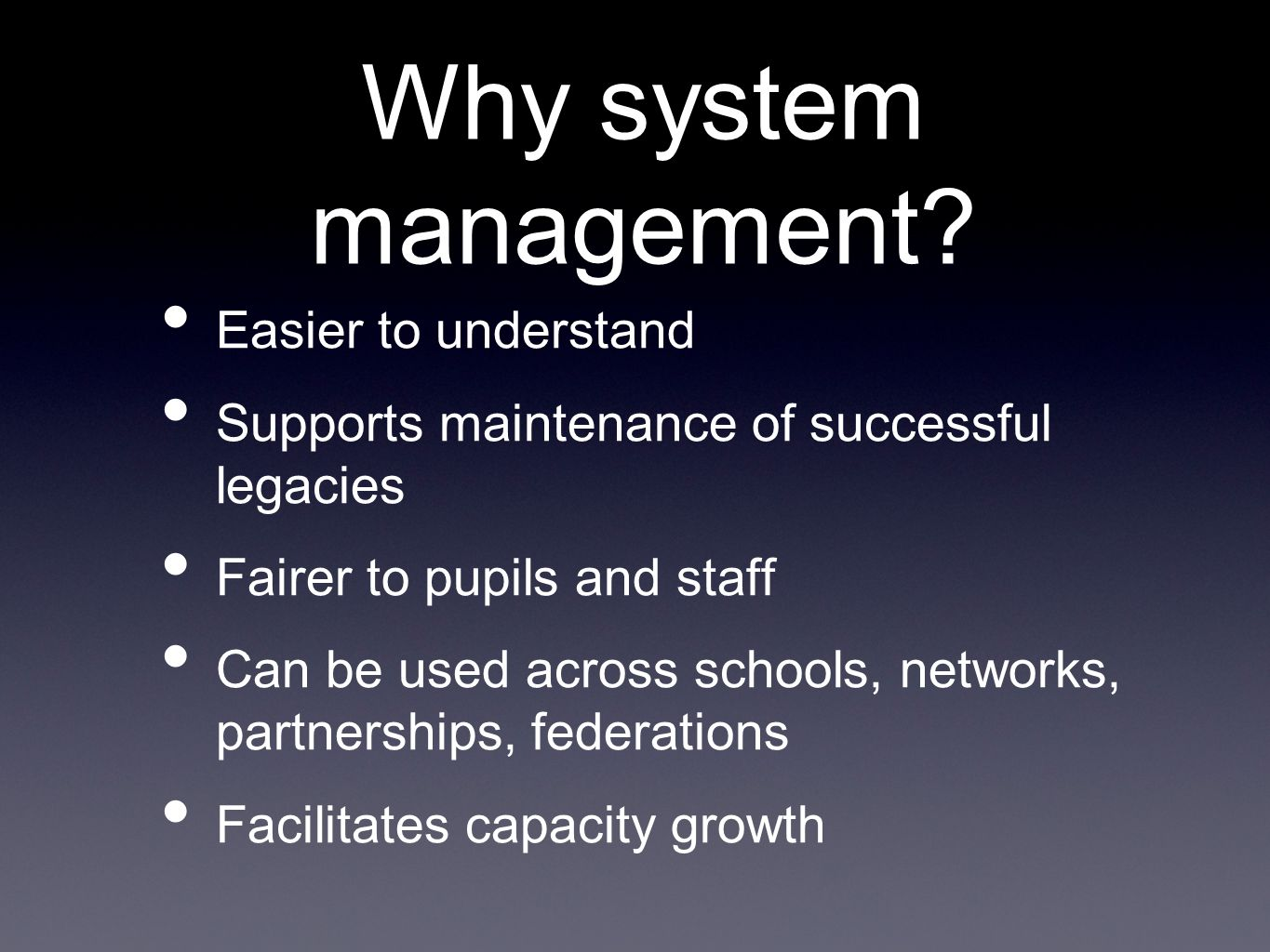 Why system management Easier to understand