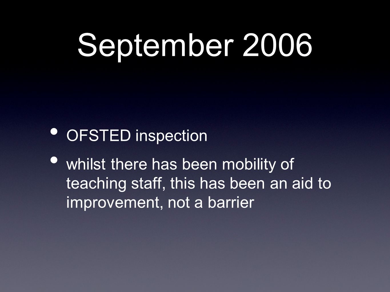 September 2006 OFSTED inspection