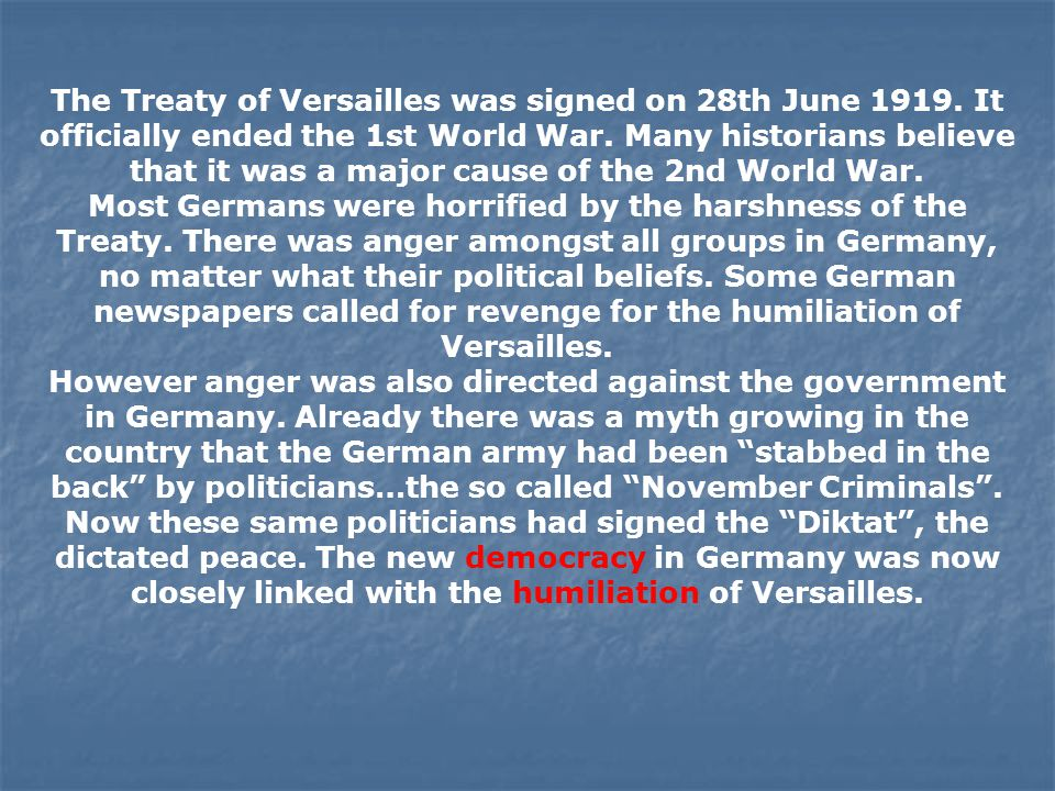 The Treaty of Versailles was signed on 28th June 1919
