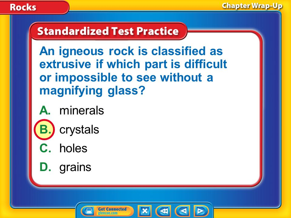 An igneous rock is classified as extrusive if which part is difficult or impossible to see without a magnifying glass