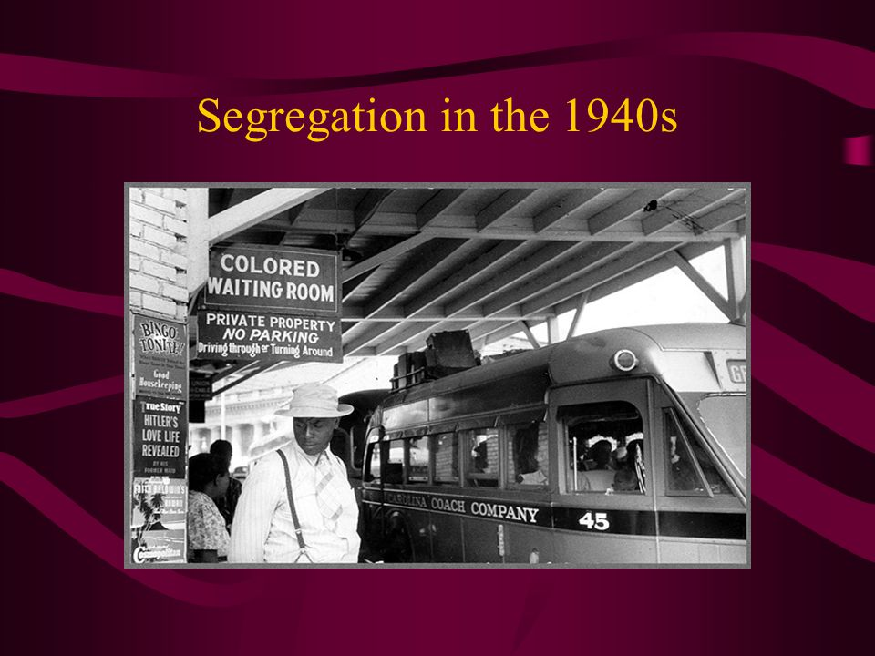 Segregation in the 1940s