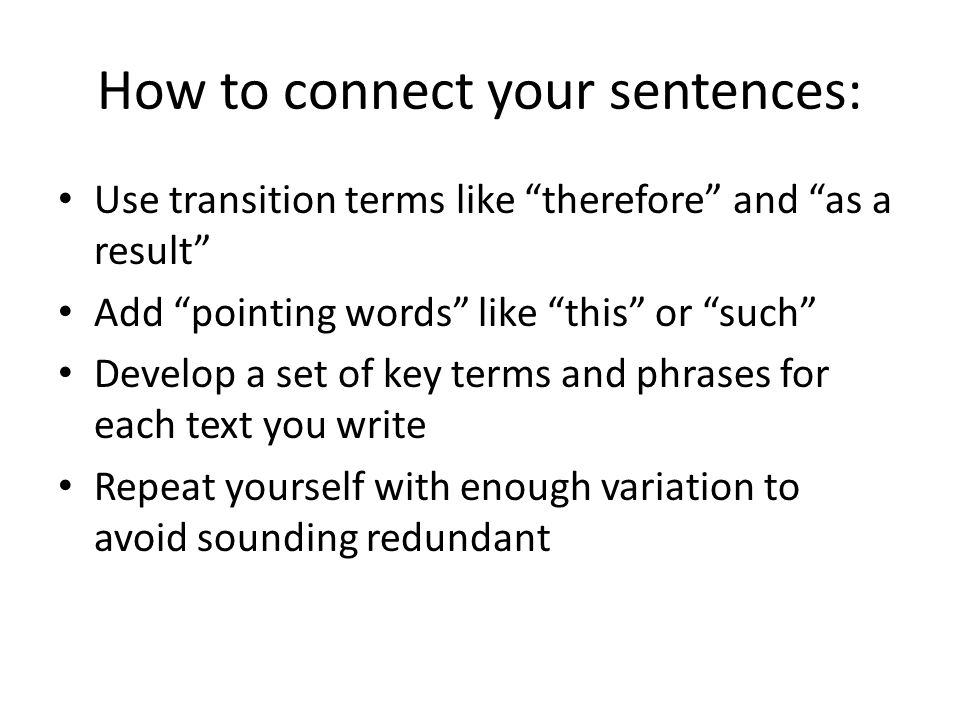 How to connect your sentences:
