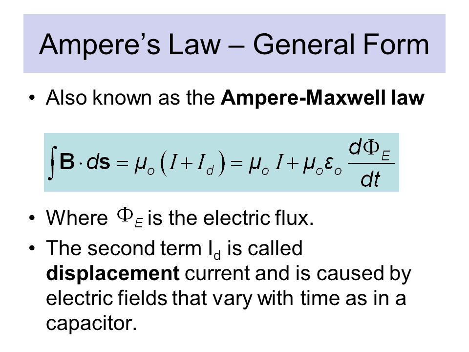 Ampere's Law – General Form