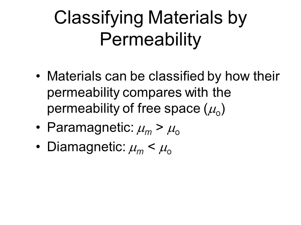Classifying Materials by Permeability