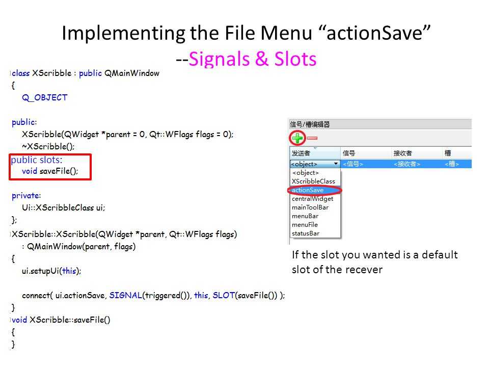 Implementing the File Menu actionSave --Signals & Slots