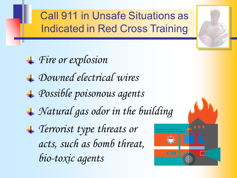 Call 911 in Unsafe Situations as Indicated in Red Cross Training