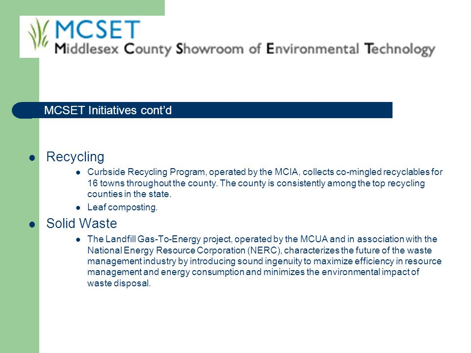 Recycling Solid Waste MCSET Initiatives cont'd