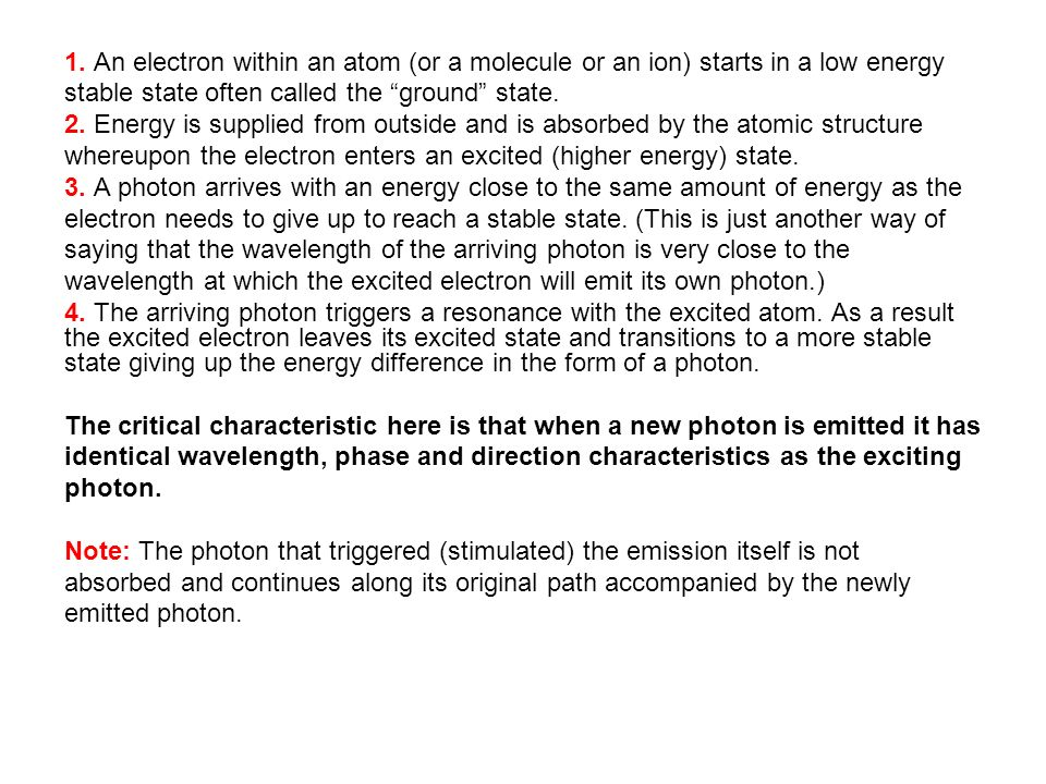 1. An electron within an atom (or a molecule or an ion) starts in a low energy