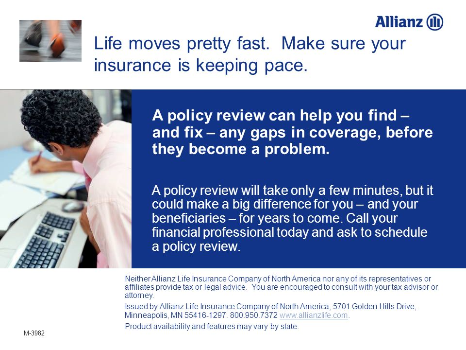 Life moves pretty fast. Make sure your insurance is keeping pace.