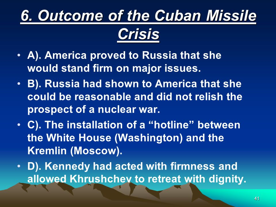 6. Outcome of the Cuban Missile Crisis