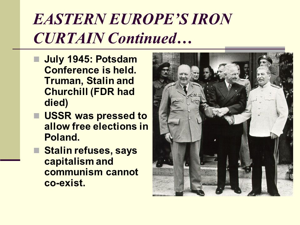 EASTERN EUROPE'S IRON CURTAIN Continued…