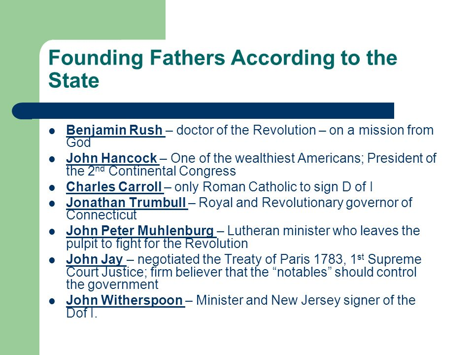 Founding Fathers According to the State