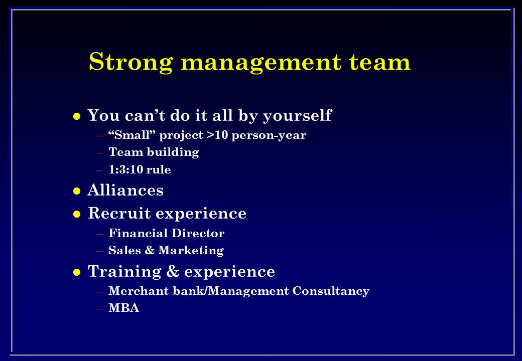 Strong management team