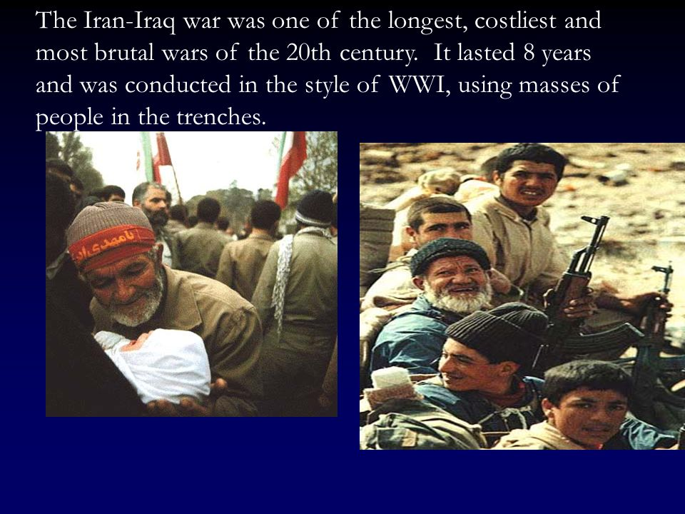 The Iran-Iraq war was one of the longest, costliest and most brutal wars of the 20th century.