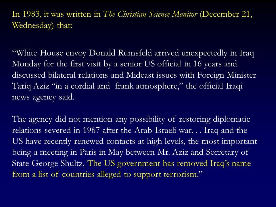 In 1983, it was written in The Christian Science Monitor (December 21, Wednesday) that:
