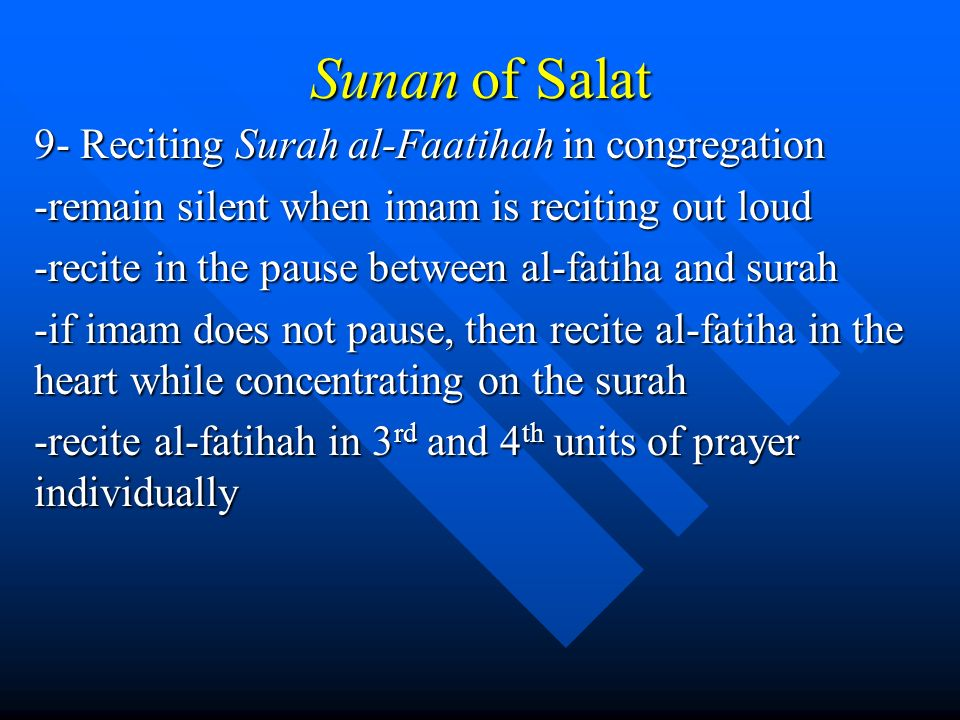 Sunan of Salat 9- Reciting Surah al-Faatihah in congregation
