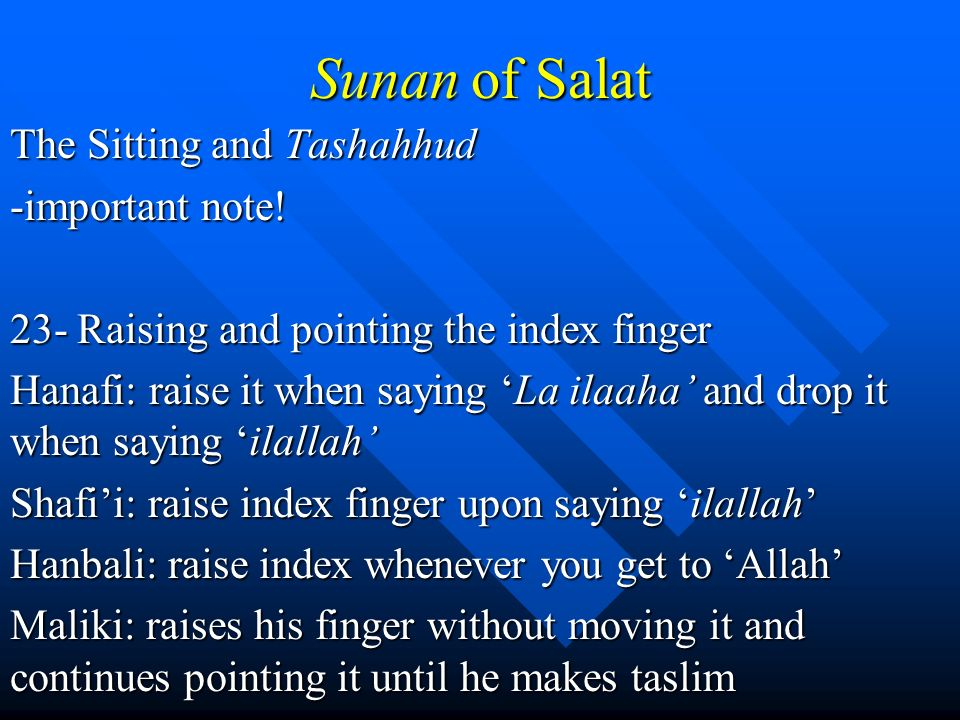 Sunan of Salat The Sitting and Tashahhud -important note!
