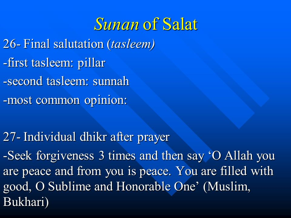 Sunan of Salat 26- Final salutation (tasleem) -first tasleem: pillar