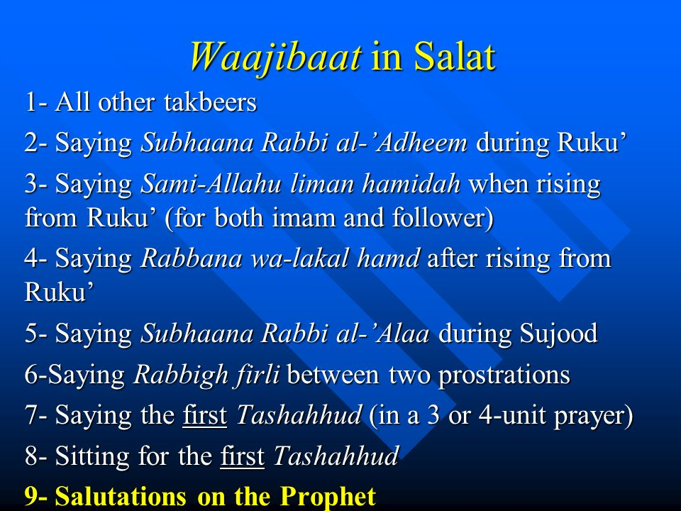 Waajibaat in Salat 1- All other takbeers