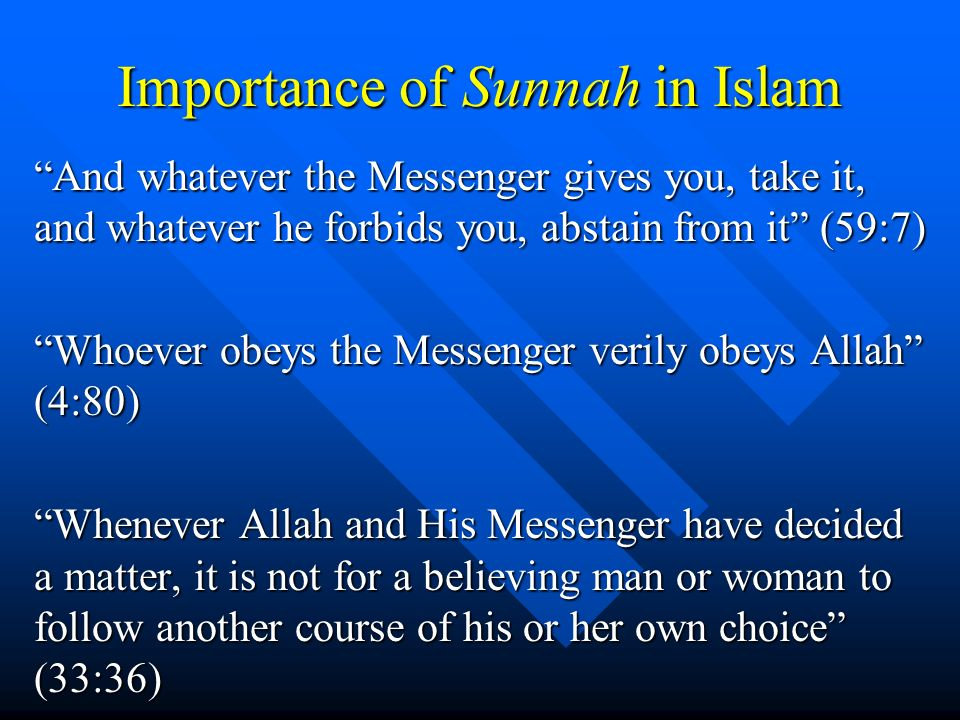 Importance of Sunnah in Islam