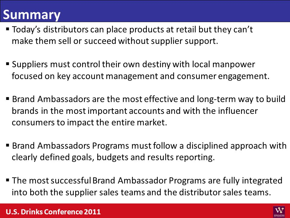 Summary Today's distributors can place products at retail but they can't. make them sell or succeed without supplier support.