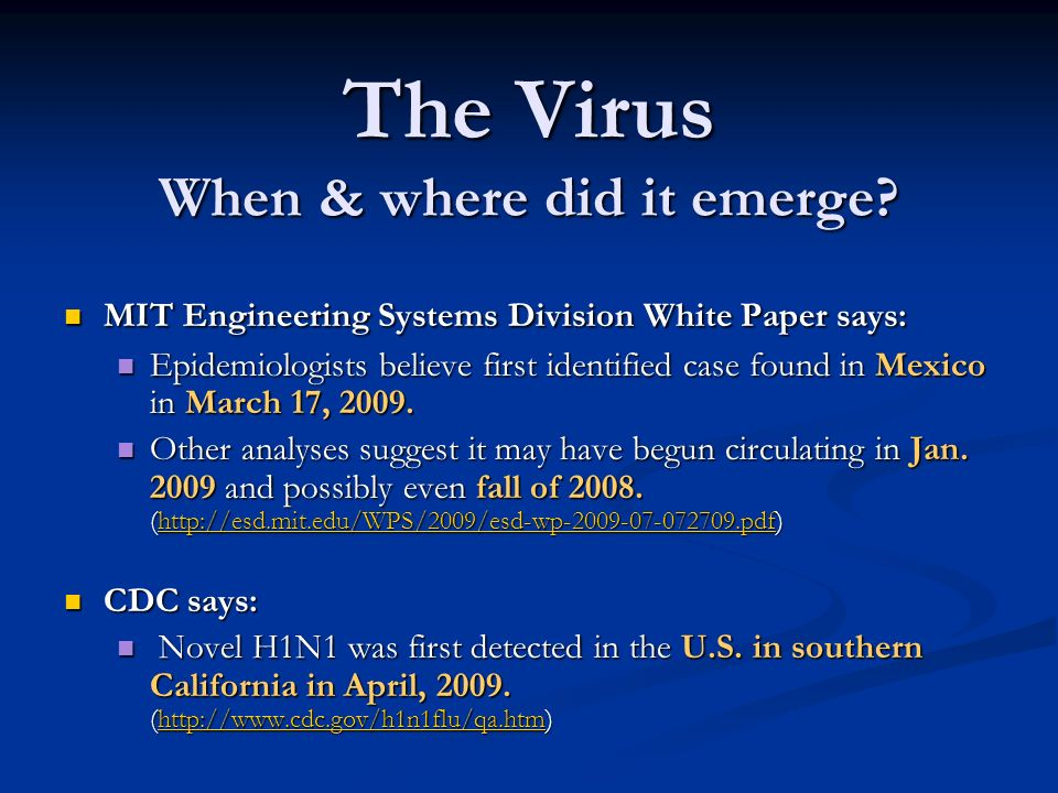 The Virus When & where did it emerge