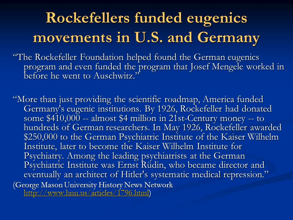 Rockefellers funded eugenics movements in U.S. and Germany