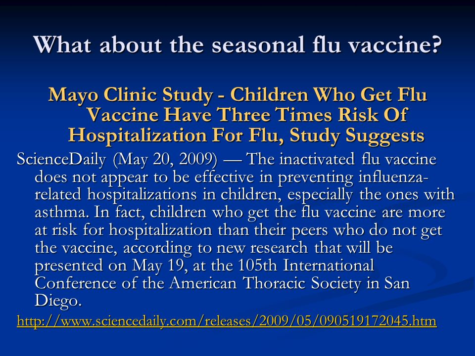 What about the seasonal flu vaccine