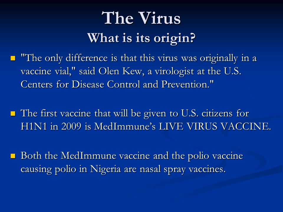 The Virus What is its origin