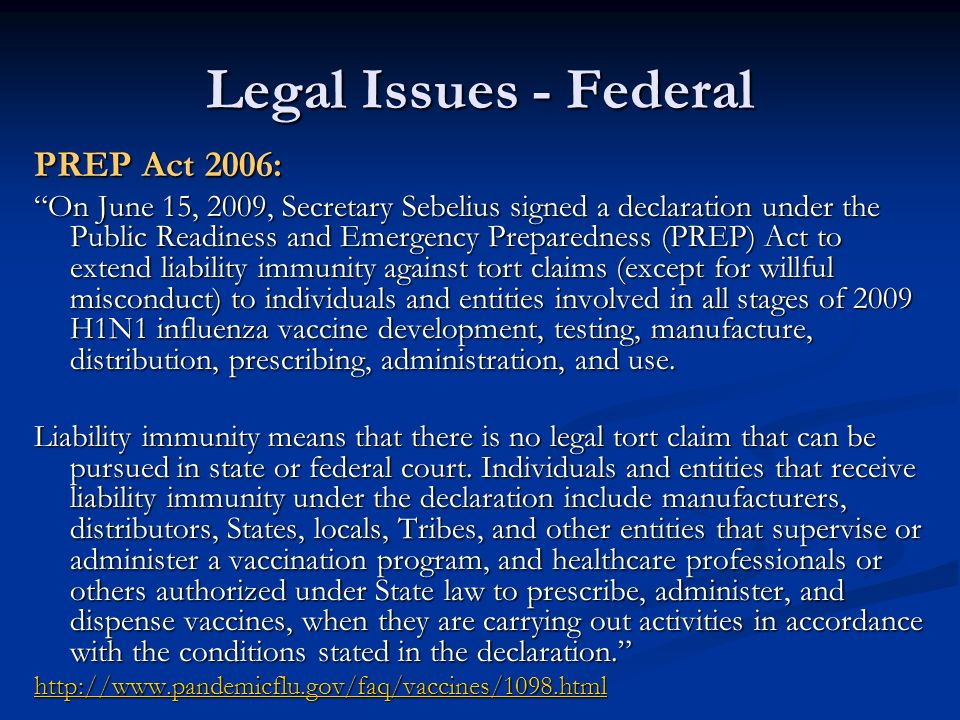 Legal Issues - Federal PREP Act 2006: