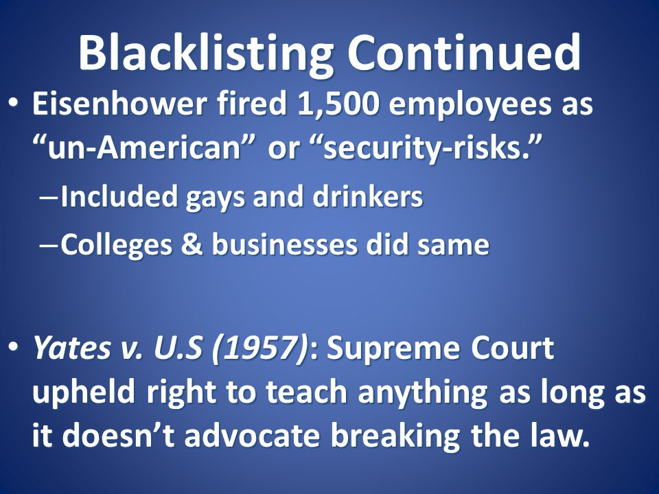 Blacklisting Continued