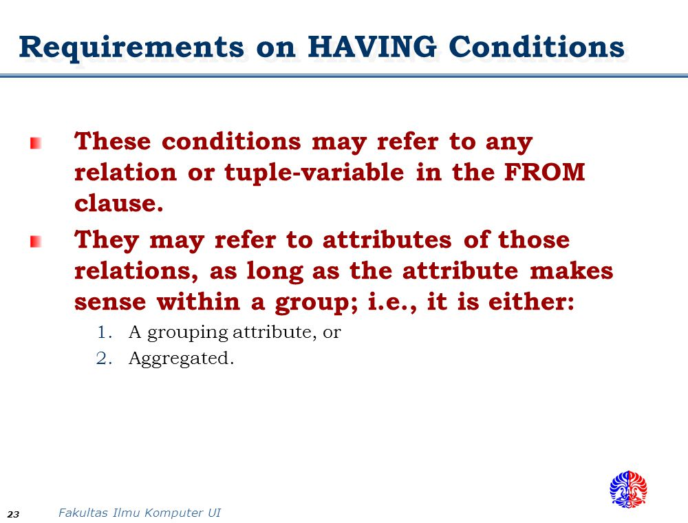 Requirements on HAVING Conditions