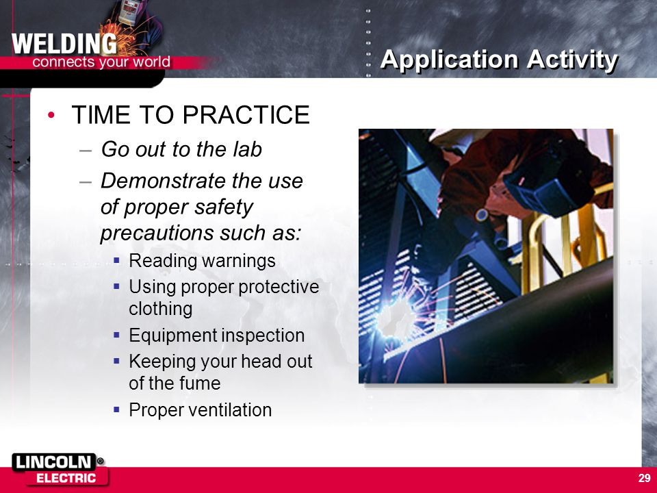 Application Activity TIME TO PRACTICE Go out to the lab