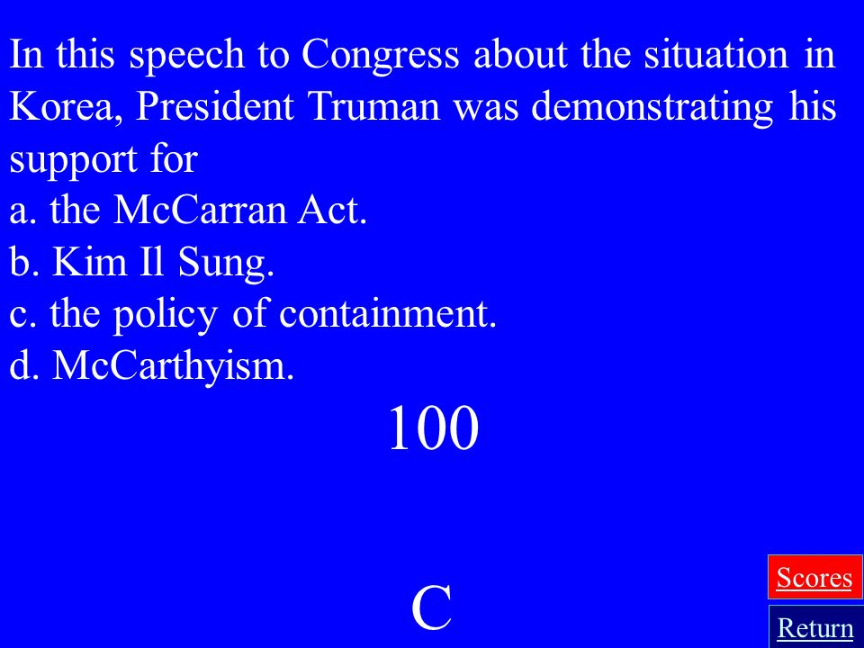 In this speech to Congress about the situation in Korea, President Truman was demonstrating his support for