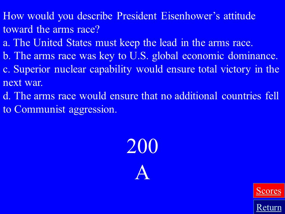 How would you describe President Eisenhower's attitude toward the arms race