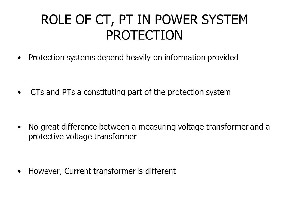 ROLE OF CT, PT IN POWER SYSTEM PROTECTION
