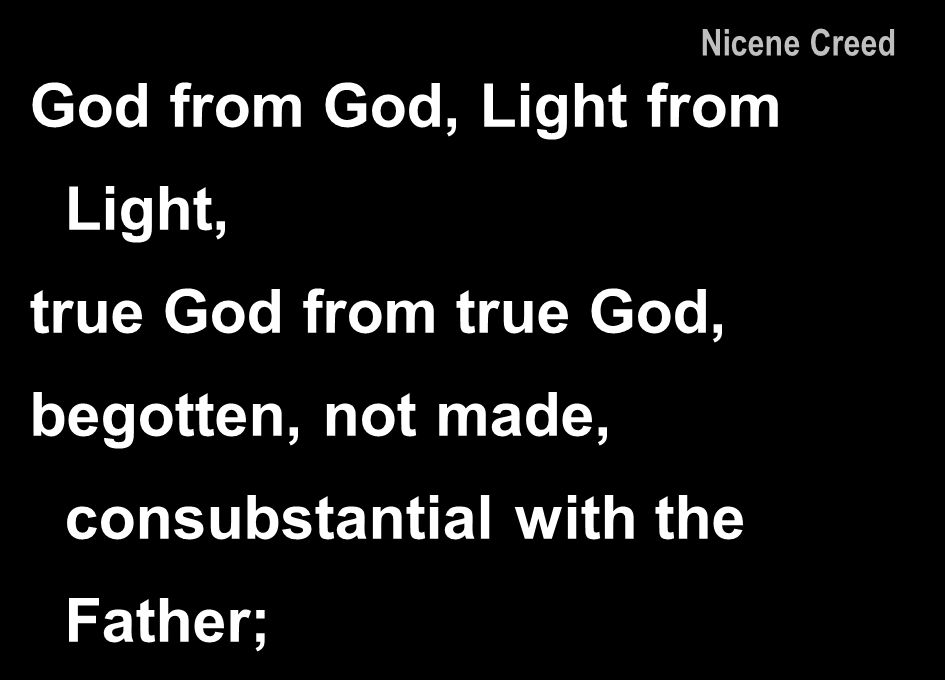 God from God, Light from Light,