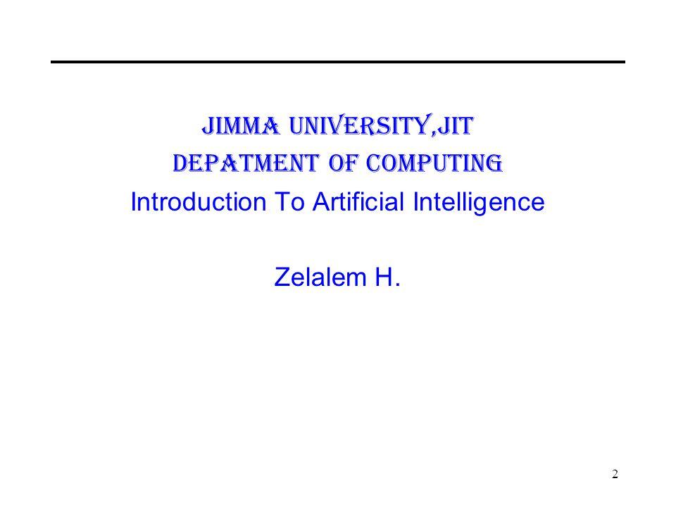 Jimma University,JiT Depatment of Computing Introduction To