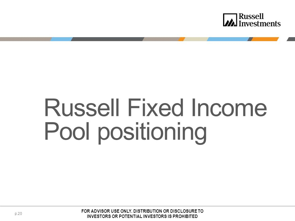 Russell Fixed Income Pool positioning