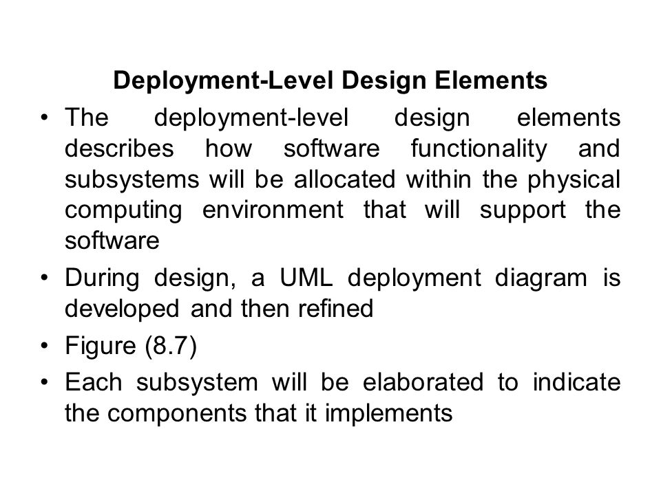 Deployment-Level Design Elements