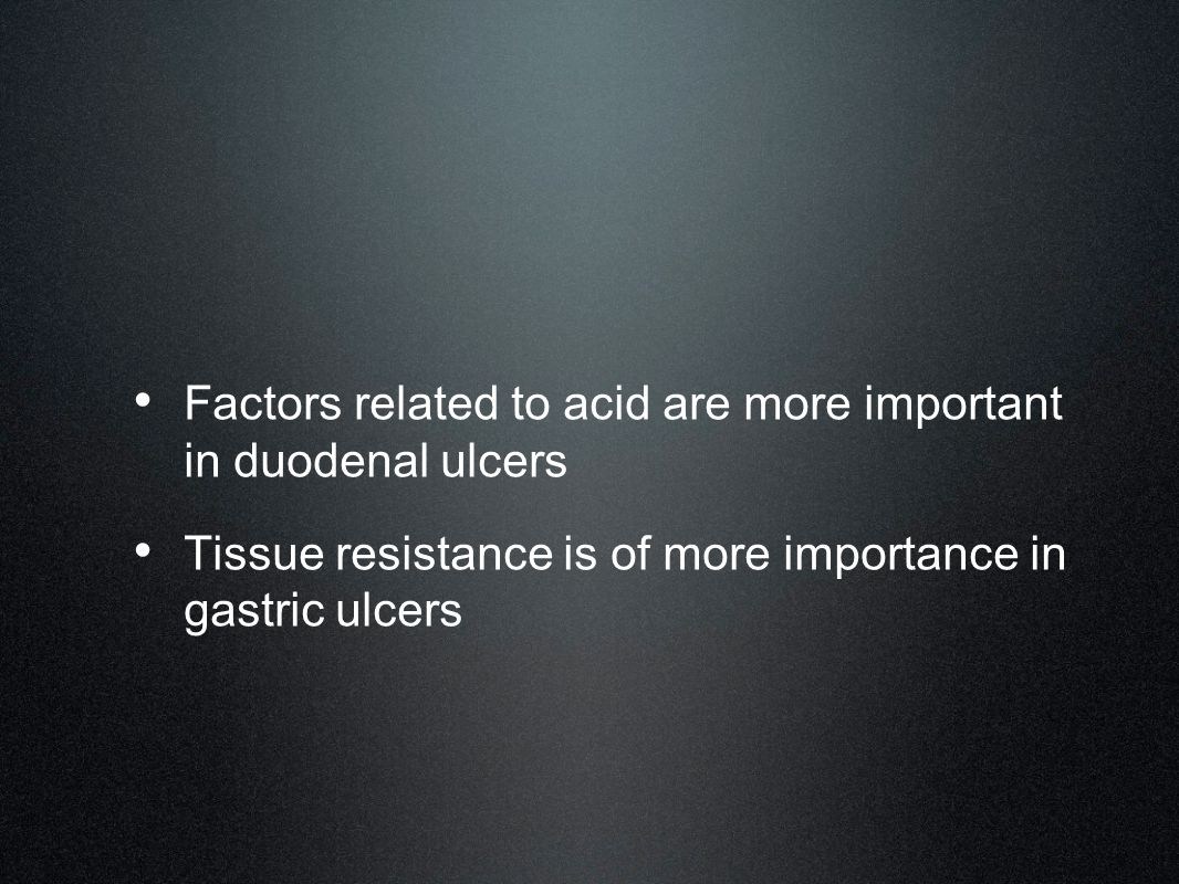 Factors related to acid are more important in duodenal ulcers